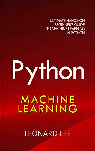 Pdf Free Read Online Python Machine Learning Ultimate Hands On