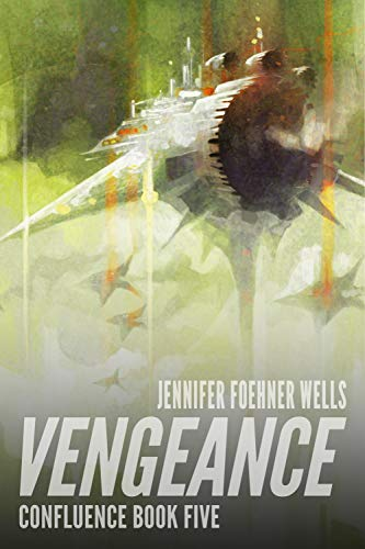 ⫸ Format Kindle Vengeance (Confluence Book 5) (English Edition