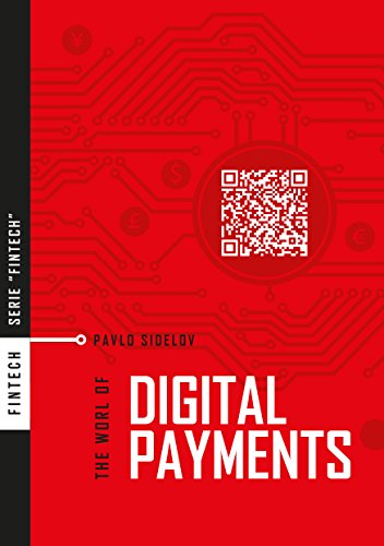 ৣ [PDF]-Free Download The World Of Digital Payments: Practical